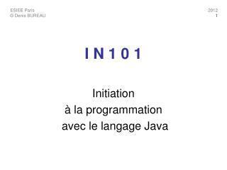 I N 1 0 1