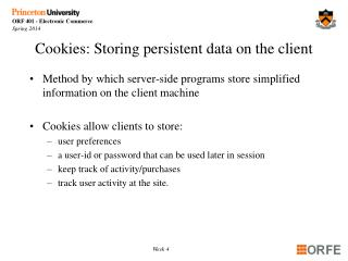Cookies: Storing persistent data on the client