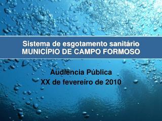 Sistema de esgotamento sanit�rio MUNIC�PIO DE CAMPO FORMOSO