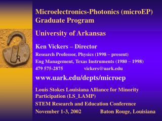 Microelectronics-Photonics (microEP) Graduate Program University of Arkansas