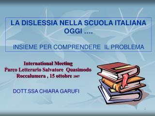 International Meeting  Parco Letterario Salvatore  Quasimodo Roccalumera , 15 ottobre   2007