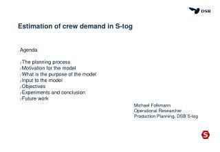 Estimation of crew demand in S-tog