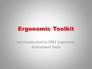 Ergonomic Toolkit