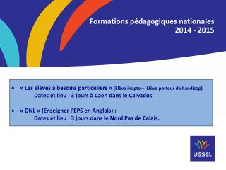 Formations p�dagogiques  nationales  2014  - 2015