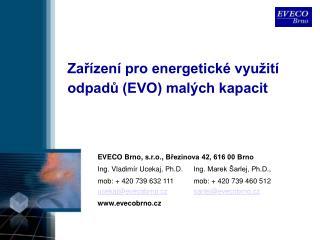 Zařízení pro energetické využití odpadů (EVO) malých kapacit