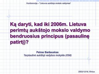 2003/12/18 ,  Vilnius