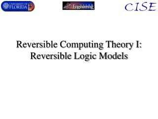 Reversible Computing Theory I: Reversible Logic Models