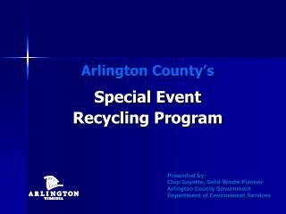 Arlington County�s Special Event  Recycling Program