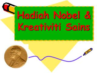 Hadiah Nobel & Kreativiti Sains
