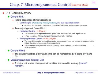 Chap. 7  Microprogrammed Control (Control Unit)