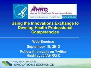 Using the Innovations Exchange to Develop  Health Professional Competencies