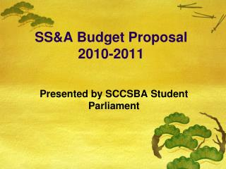 SS&A Budget Proposal 2010-2011