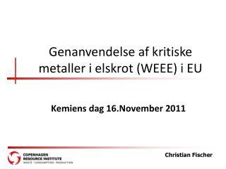 Genanvendelse af kritiske metaller  i elskrot (WEEE) i EU