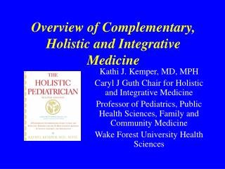 Overview of Complementary and Integrative Medicine