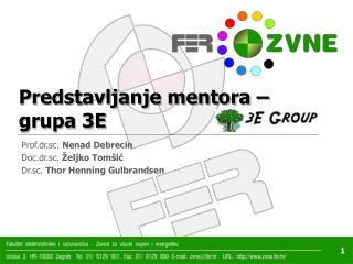 Predstavljanje mentora – grupa 3E