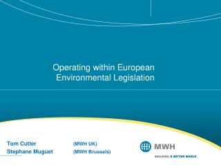 Operating within European Environmental Legislation