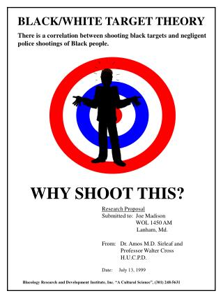 There is a correlation between shooting black targets and negligent