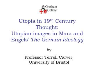 Utopia in 19 th  Century Thought: Utopian images in Marx and Engels'  The German Ideology