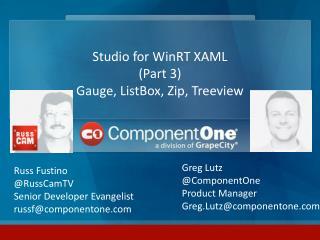 Studio for WinRT  XAML (Part 3 ) Gauge, ListBox, Zip,  Treeview