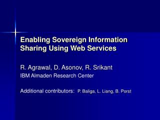 Enabling Sovereign Information Sharing Using Web Services