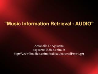 """Music Information Retrieval - AUDIO"""