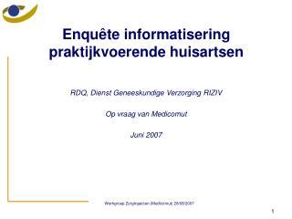 Enquête informatisering praktijkvoerende huisartsen