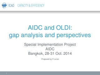 AIDC and OLDI:  gap analysis and perspectives
