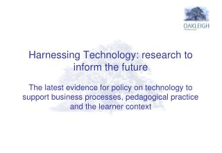 Support and further develop the Harnessing Technology Strategy