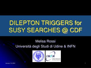 DILEPTON TRIGGERS for SUSY SEARCHES @ CDF