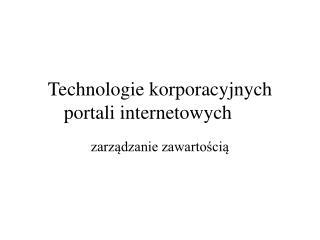 Technologie korporacyjnych portali internetowych