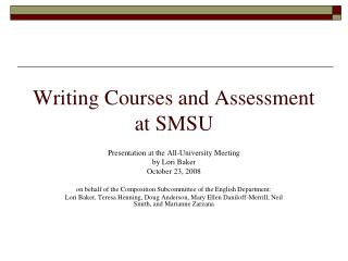 Writing Courses and Assessment  at SMSU