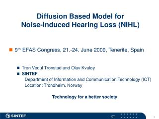 Diffusion Based Model for  Noise-Induced Hearing Loss (NIHL)
