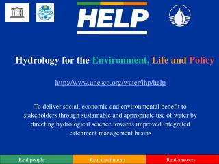 Hydrology for the  Environment, Life and Policy