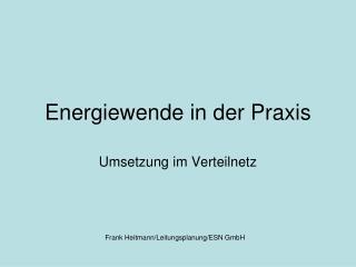 Energiewende in der Praxis