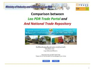 Comparison between Lao PDR Trade Portal  and And National Trade Repository