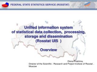 FEDERAL STATE STATISTICS SERVICE (ROSSTAT)