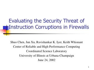Evaluating the Security Threat of Instruction Corruptions in Firewalls