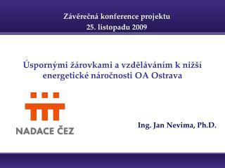 Úspornými žárovkami a vzděláváním k nižší energetické náročnosti OA Ostrava