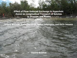 Effect of Flow-Induced Exchange in Hyporheic  Zones on Longitudinal Transport of Solutes
