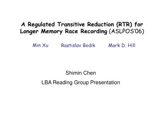 A Regulated Transitive Reduction (RTR) for Longer Memory Race Recording  (ASLPOS'06)