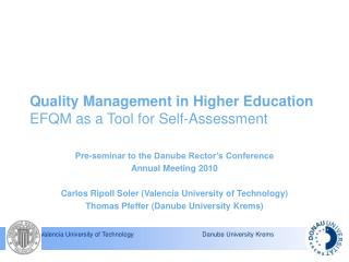 Quality Management in Higher Education EFQM as a Tool for Self-Assessment
