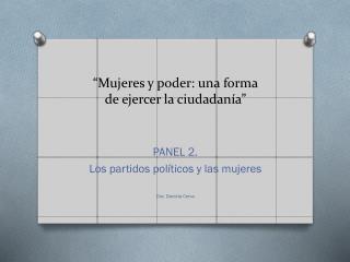 """""""Mujeres y poder: una forma de  ejercer la ciudadanía"""""""