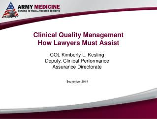 Clinical Quality Management How Lawyers Must Assist