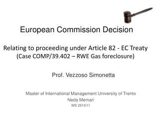 Master of International Management University of Trento  Neda Memari WS 2010/11