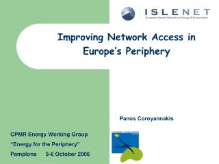 Improving Network Access in Europe's Periphery
