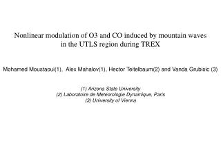 Nonlinear modulation of O3 and CO induced by mountain waves in the UTLS region during TREX