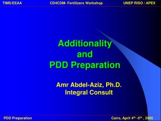 Additionality  and  PDD Preparation