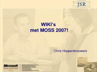 WIKI's   met MOSS 2007!