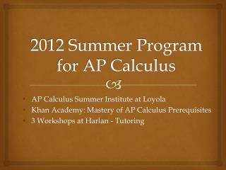 2012 Summer Program for AP Calculus