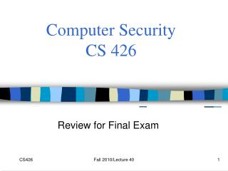 Computer Security  CS 426